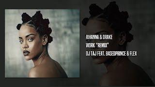 DJ TAJ - WORK (JERSEY CLUB MIX) FT. BASEDPRINCE & DJ FLEX