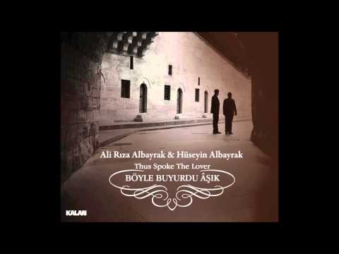 Ali Rıza & Hüseyin Albayrak Âşk Meyi The Wine of Love
