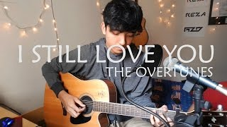 i still love you the overtunes cover ost cek toko sebelah