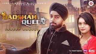 Badshah Te Queen - Indeep Bakshi   Sonyaa   Jay K