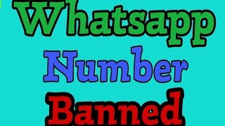 Whatsapp Number Banned Problem solve Full solution
