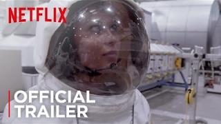 The Mars Generation   Official Trailer [HD]   Netflix