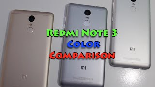 Redmi Note 3 Gold Vs Silver Vs Grey Color Comparison Overview