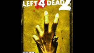 Left 4 Dead 2 Soundtrack OST: Pray for Death (Saferoom Theme)
