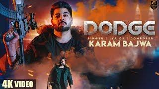 DODGE (4K Video) | Karam Bajwa | Ravi RBS | Rahul Dutta | Latest Punjabi  Songs 2018