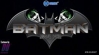 Batman: Hidden Path - Full Movie (DU cartoon)