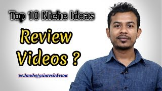 How to Start a Youtube Review Channel? Top 10 Niche Ideas