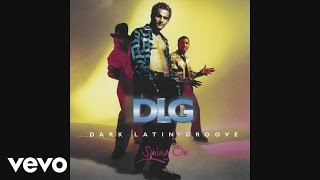 DLG (Dark Latin Groove) - Magdalena, Mi Amor (Quimbara)