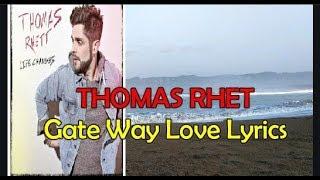 Thomas Rhett Gatway Love Lyrics