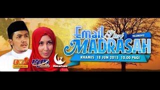 Telefilem Email Dari Madrasah FULL Maria Farida, Ungku Ismail, Eira Hazali