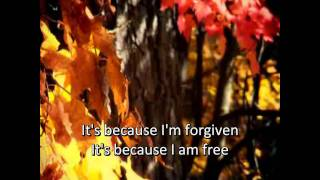 Because I'm Forgiven - Phillips, Craig and Dean