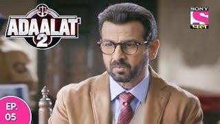 Adaalat 2 - अदालत २ - Episode 05 - 6th December, 2017