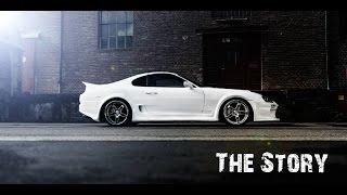 Toyota Supra MK4 - The Story