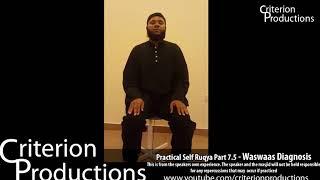 Practical Self Ruqya Part 7.5 - Waswaas (Whispering) Diagnosis By Saeed Abdullah