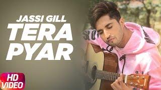 Tera Pyar   Jassi Gill   Punjabi Song Collection   Speed Records
