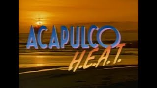 Acapulco H.E.A.T. - intro (1993)