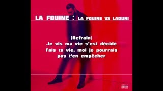 La Fouine - La Fouine VS Laouni (Paroles) (Lyrics)