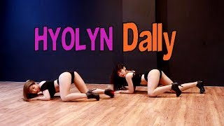 효린(HYOLYN) 달리(Dally)cover dance WAVEYA 웨이브야