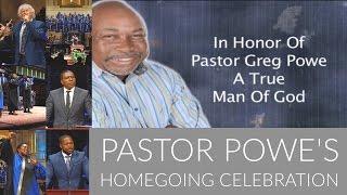Homegoing Celebration For Pastor Greg Powe