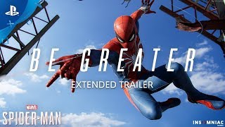Marvel's Spider-Man – Be Greater Extended Trailer | PS4
