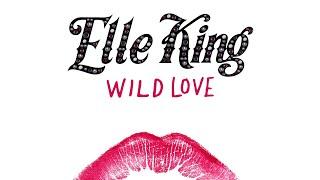Elle King - Wild Love (Audio)