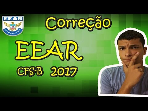 EEAR CFS-B/2017- Correção da Prova de Matemática (Parte 1 )