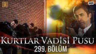 وادي الذئاب الجزء العاشرالحلقة 71+72 299 HD Kurtlar Vadisi Pusu