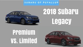 2018 Subaru Legacy Comparison | Premium vs. Limited