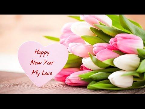 Happy New Year 2017 greetings, Romantic Wishes, Whatsapp Video for Lovers, Boyfriend, Girlfriend