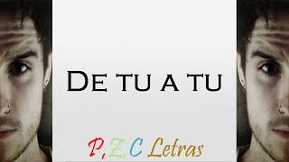 Zarcort - De Tu a Tu (Con Letra y Descarga)