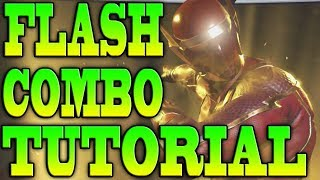 Injustice 2 FLASH COMBOS! - THE FLASH COMBO TUTORIAL