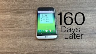 LG G5 - 160 Days Later and About $200 Cheaper