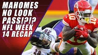 Mahomes No Look Pass: NFL Week 14 RECAP