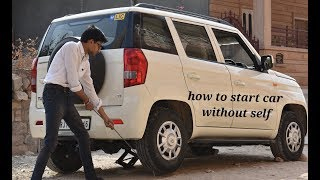 HOW TO START CAR WITHOUT SELF IN 2 minutes