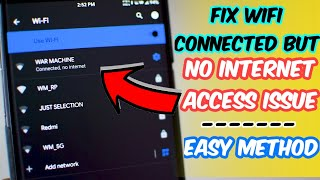 How to fix Wi-fi connected but no internet access on android