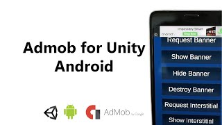 Admob for Unity  Android Tutorial