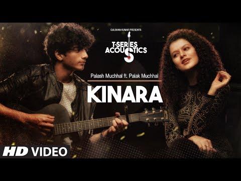 Kinara Song (Video)   T-Series Acoustic   Palash Muchhal Feat. Palak Muchhal