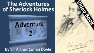 Adventure 02 - The Adventures of Sherlock Holmes by Sir Arthur Conan Doyle -