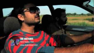 The Sketches - Nind Nashe Vich (Official music Video)