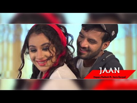 Xxx Mp4 JAAN Happy Raikoti Feat Sara Gurpal Eternal Love Lokdhun Punjabi Romantic Songs 2018 3gp Sex