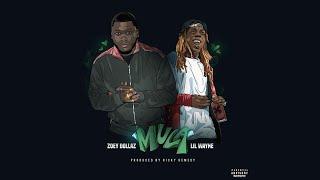 Zoey Dollaz - Mula Ft. Lil Wayne (Remix)