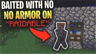 I BAITED HIM WITH NO ARMOR ON... *RAIDABLE* | Minecraft HCF