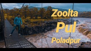Zoolta Pul- Poladpur | झुलता पूल पोलादपूर | Vlog
