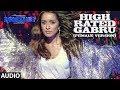 High Rated Gabru (Female Version) Full Audio   NAWABZAADE   Raghav, Punit, Dharmesh   Aditi