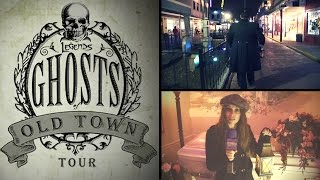 Legends: Ghosts of Old Town tour - 2014-2016
