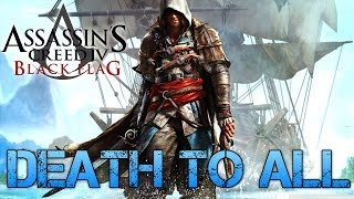 Assassin's Creed IV Black Flag | DEATH TO ALL | PC Gameplay