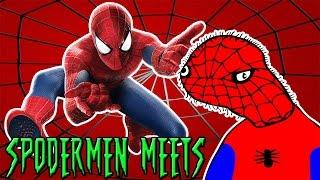 Spodermen Meets Spider-Man