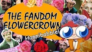 The Fandom Flower Crown [Welcome to the Fandom]
