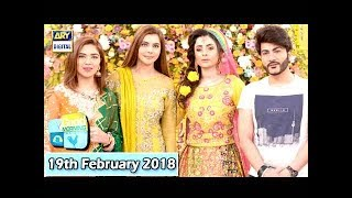 Good Morning Pakistan - 19th February 2018 - ARY Digital Show