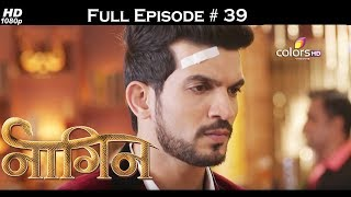 Naagin - Full Episode 39 - With English Subtitles